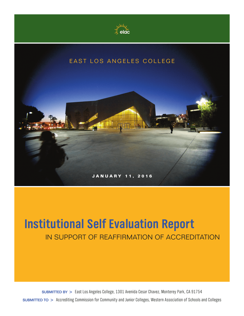 Institutional Self Evaluation Report IN SUPPORT OF REAFFIRMATION OF