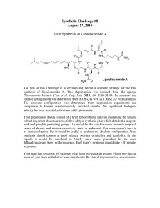 Synthetic Challenge #8 August 27, 2015  Total Synthesis of Lipodiscamide A