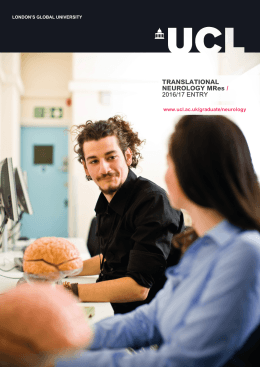 TRANSLATIONAL NEUROLOGY MRes / 2016/17 ENTRY