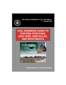 CIVIL ENGINEER GUIDE TO FIGHTING POSITIONS, SHELTERS, OBSTACLES, AND REVETMENTS