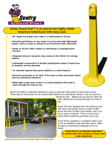 Sentry Guard Post™ is an easy-to-use highly visible