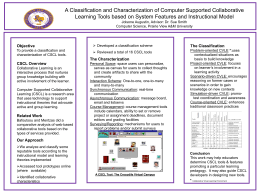 A Classification and Characterization of Computer Supported Collaborative
