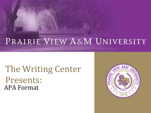 The Writing Center Presents: APA Format