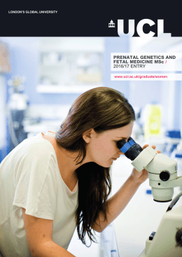 PRENATAL GENETICS AND FETAL MEDICINE MSc / 2016/17 ENTRY