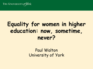 Equality for women in higher education: now, sometime, never?