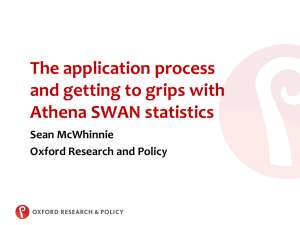 The application process and getting to grips with Athena SWAN statistics Sean McWhinnie
