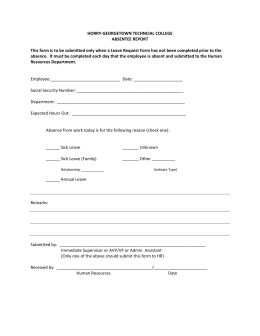 HORRY‐GEORGETOWN TECHNCIAL COLLEGE  ABSENTEE REPORT  This form is to be submitted only when a Leave Request Form has not been completed prior to the