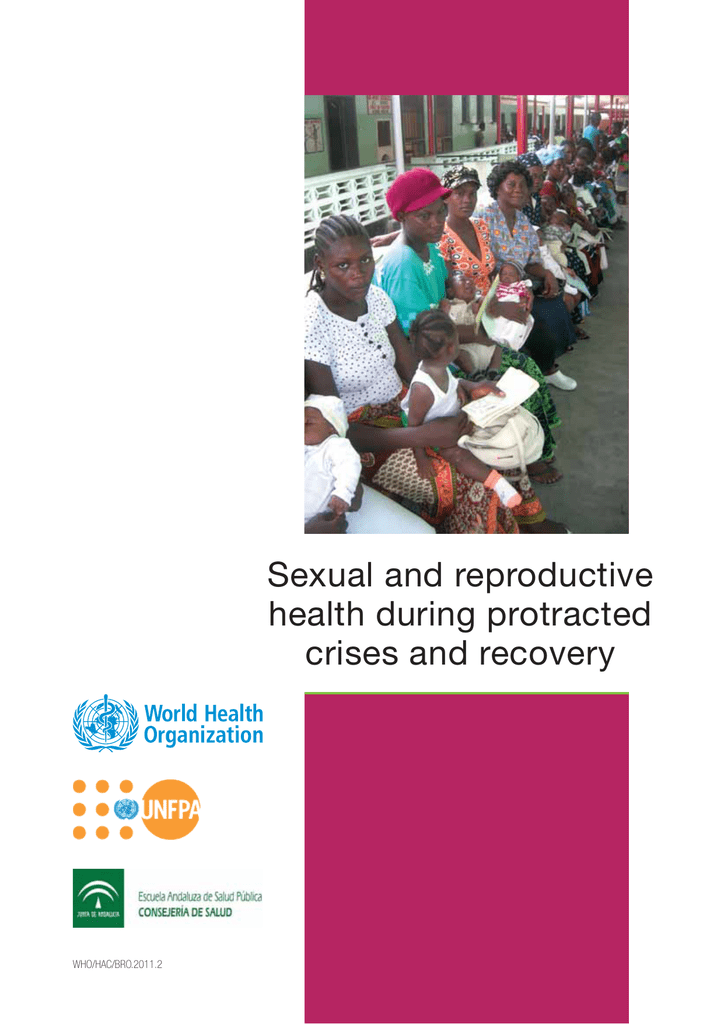 Sexual and reproductive health during protracted crises and recovery