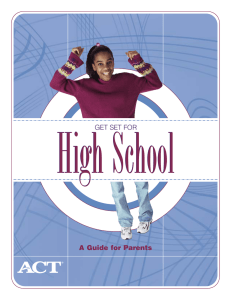 High School A Guide for Parents GET SET FOR