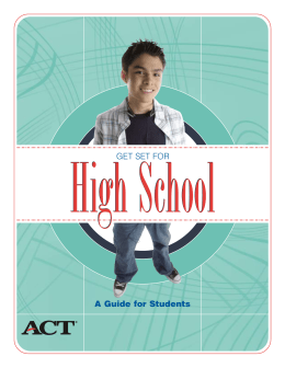 High School A Guide for Students GET SET FOR Get Set for