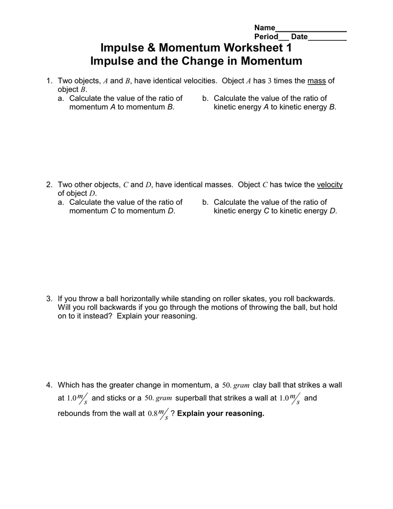Impulse & Momentum Worksheet 1 Impulse and the Change in Momentum