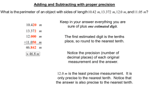 Adding and Subtracting with proper precision 10.4 one estimated digit