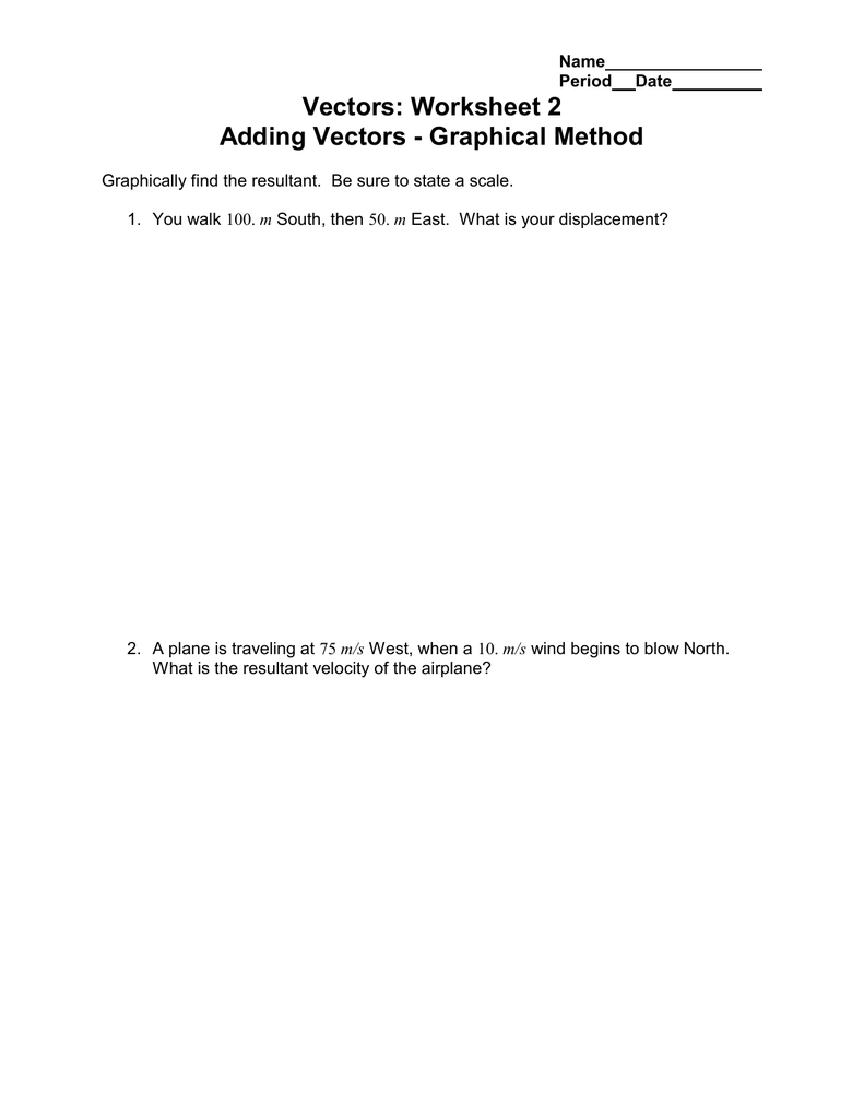 worksheet Vectors Worksheet vectors worksheet 2 adding graphical method