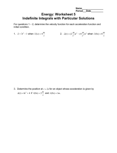 Energy: Worksheet 5 Indefinite Integrals with Particular Solutions