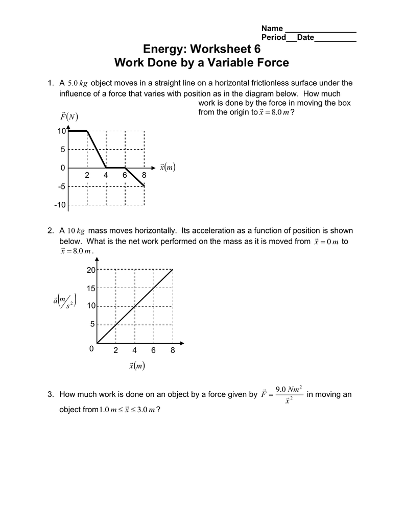 Energy Worksheet 6 Work Done By A Variable Force