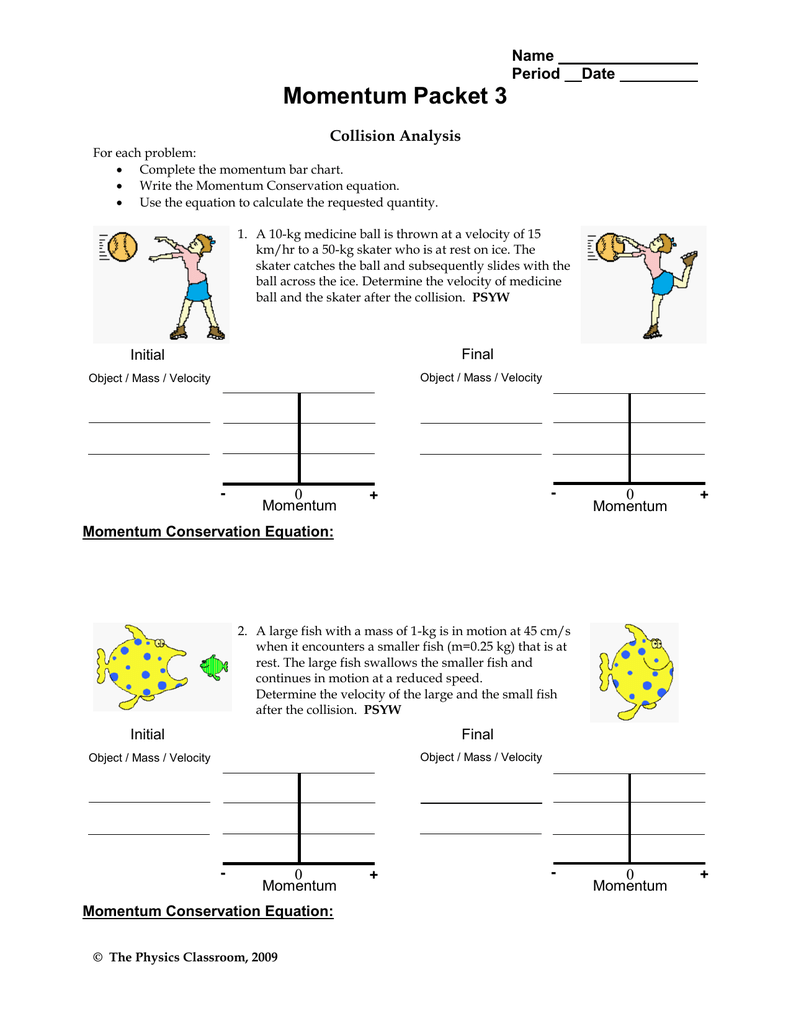 Momentum Packet 3 Name Period Date – Worksheet Conservation of Momentum