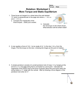 Rotation: Worksheet 3 More Torque and Static Equilibrium