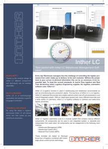 Inther LC Take control with Inther LC Warehouse Management Soft- ware!