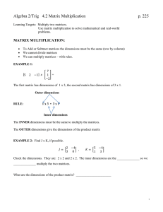 Algebra 2/Trig  4.2 Matrix Multiplication  p. 225