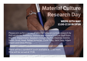 Material Culture Research Day WEDS 20TH MAY 13.00-17.30 IN DFSR