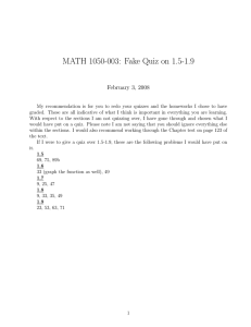 MATH 1050-003: Fake Quiz on 1.5-1.9 February 3, 2008