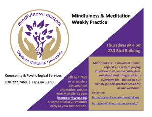 Mindfulness & Meditation Weekly Practice Thursdays @ 4 pm 224 Bird Building
