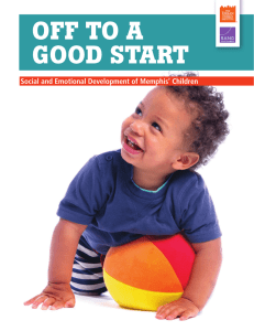 OFF TO A GOOD START Social and Emotional Development of Memphis' Children