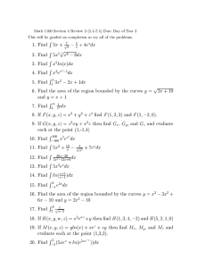 Math 1100 Section 4 Review 3 (5.1-7.4) Due: Day of... This will be graded on completion so try all of...