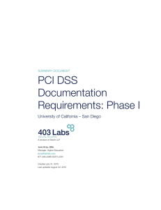 PCI DSS Documentation Requirements: Phase I University of California – San Diego
