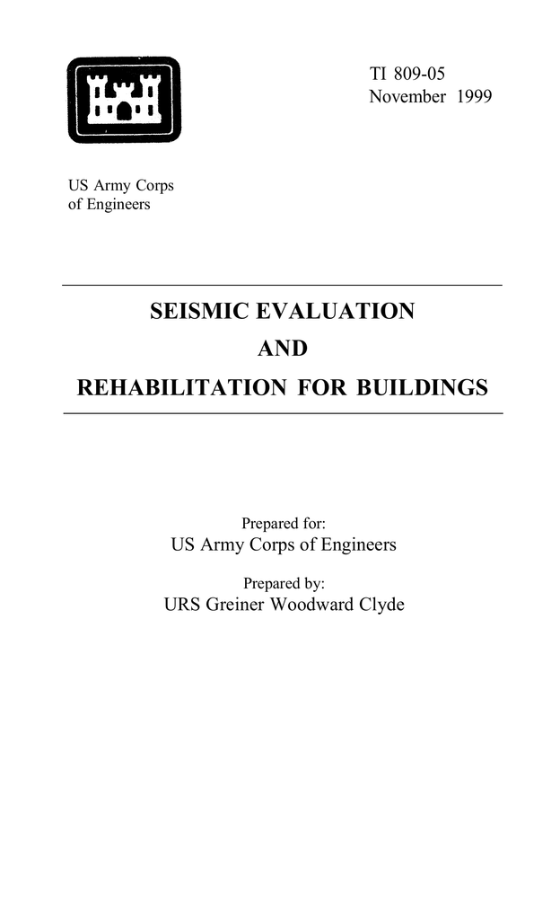 SEISMIC EVALUATION AND REHABILITATION FOR BUILDINGS TI 809-05