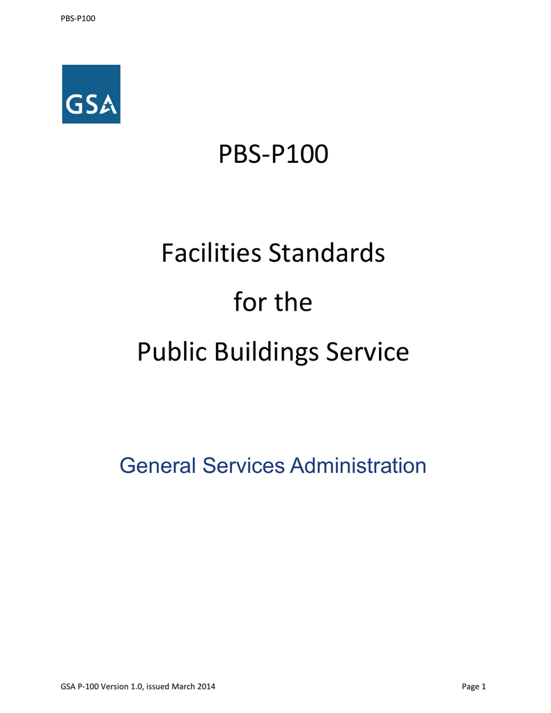 PBS-P100 Facilities Standards for the
