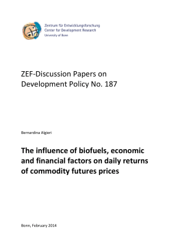 ZEF-Discussion Papers on Development Policy No. 187 The influence of biofuels, economic