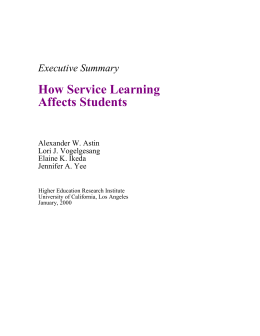 How Service Learning Affects Students Executive Summary Alexander W. Astin