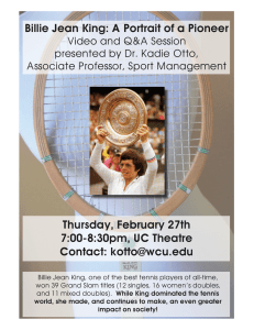 Billie Jean King: A Portrait of a Pioneer Thursday, February 27th Contact: