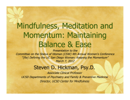 Mindfulness, Meditation and Momentum: Maintaining Balance & Ease