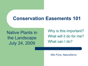 Conservation Easements 101 Native Plants in the Landscape July 24, 2009
