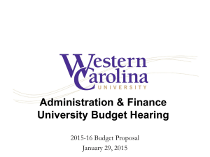 Administration & Finance University Budget Hearing 2015-16 Budget Proposal January 29, 2015