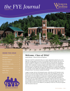 the Welcome, Class of 2016! InsIde thIs Issue