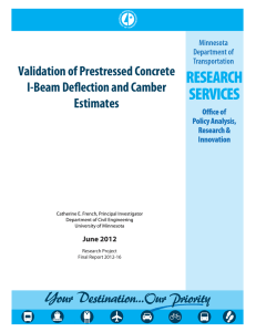 Validation of Prestressed Concrete I-Beam Deflection and Camber Estimates June 2012