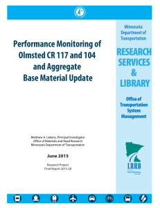Performance Monitoring of Olmsted CR 117 and 104 and Aggregate Base Material Update