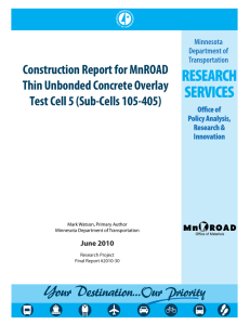 Construction Report for MnROAD Thin Unbonded Concrete Overlay