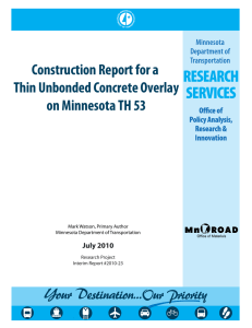 Construction Report for a Thin Unbonded Concrete Overlay on Minnesota TH 53