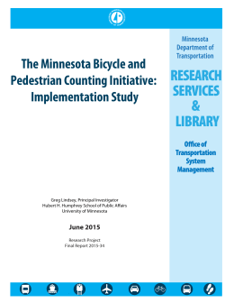 The Minnesota Bicycle and Pedestrian Counting Initiative: Implementation Study