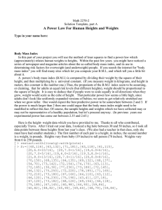 A Power Law For Human Heights and Weights