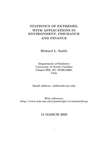 STATISTICS OF EXTREMES, WITH APPLICATIONS IN ENVIRONMENT, INSURANCE AND FINANCE