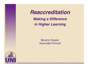 Reaccreditation Making a Difference in Higher Learning Beverly Kopper