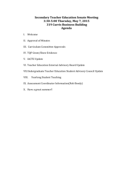 Secondary Teacher Education Senate Meeting 3:30-5:00 Thursday, May 7, 2015