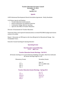 Teacher Education Executive Council December 13, 2011 4:00 Seerley 119