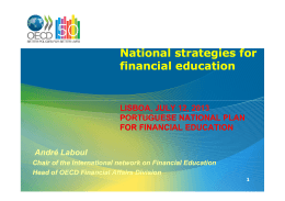 National strategies for financial education LISBOA, JULY 12, 2013 PORTUGUESE NATIONAL PLAN