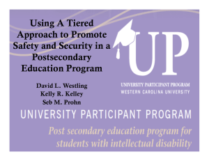 Using A Tiered Approach to Promote Safety and Security in a Postsecondary